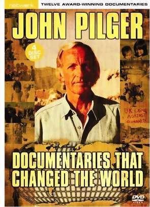 John Pilger - Documentaries that changed the world